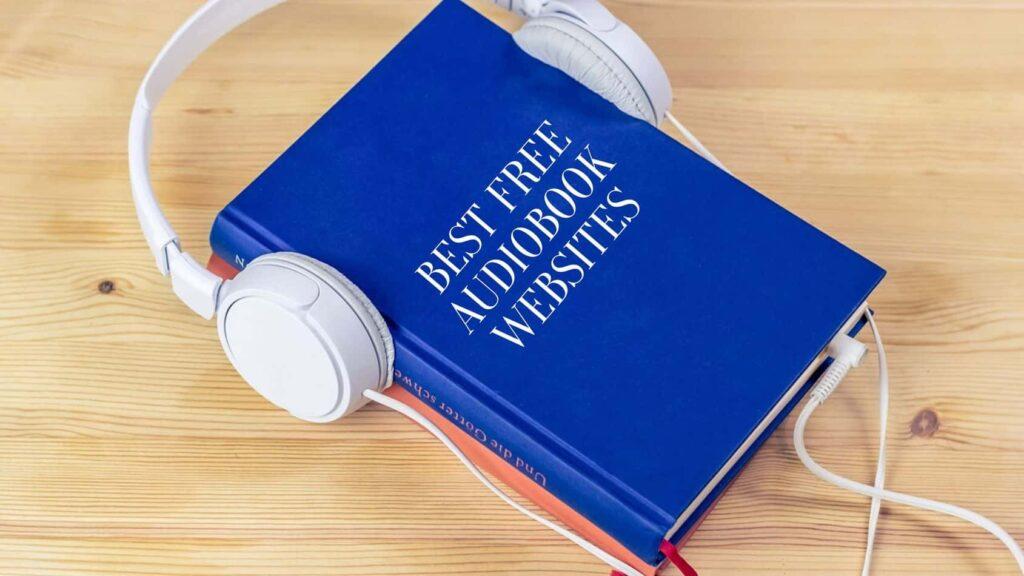Best Free Audiobook Websites